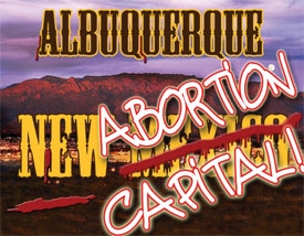 The truth about abortion abuses in New Mexico and the facts that you must know when it comes to abortion in our state.