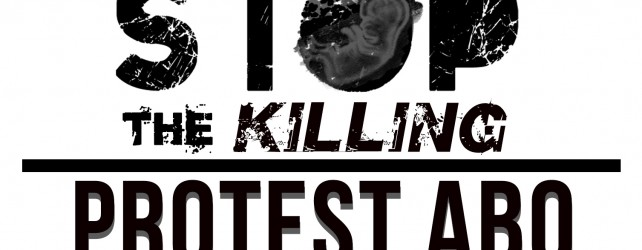 Project Defending Life Launches New Campaign, PROTEST ABQ