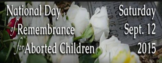 Sep. 12th- New Mexico National Day of Remembrance for Aborted Children