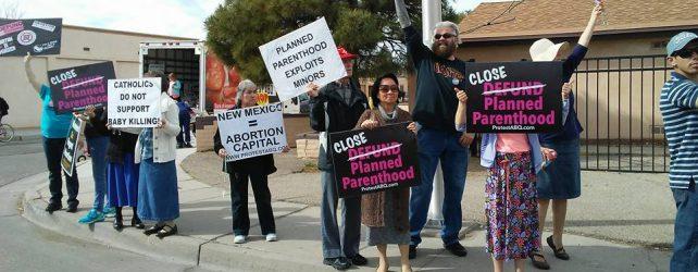 #DefundPP Protest Planned Parenthood Albuquerque, NM