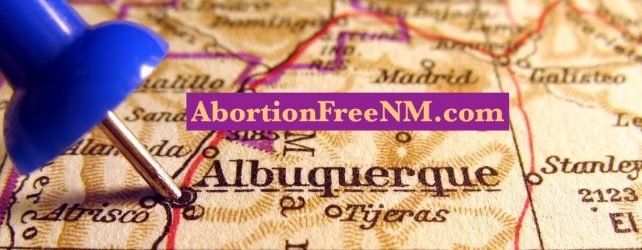 SUBSCRIBE to ABORTION FREE NEW MEXICO on YouTube