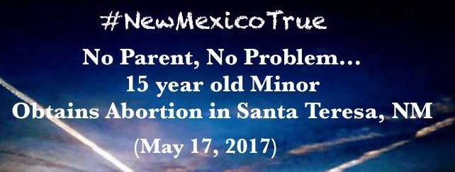 Part 3- Santa Teresa, NM: No Parent, No Problem 15 y/o TX Minor Obtains Abortion