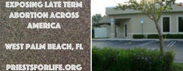 WEST PALM BEACH, FL: PRO-ABORTION FEAR MONGERING DEBUNKED