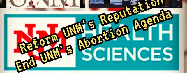 UNM And Abortion Free New Mexico Seeks The Public's Help In Dr. Paul Roth's Replacement