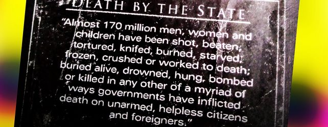 You Can Help Stop Democide: Death By The State