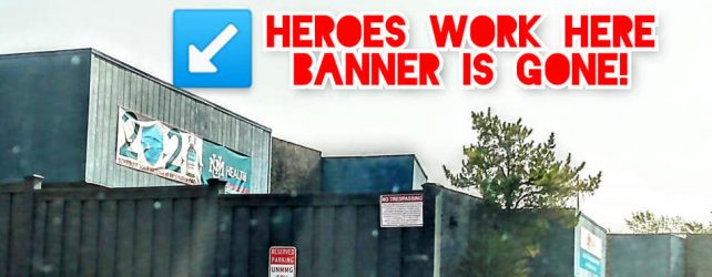 UPDATE: The Heroes Work Here Banner Is Gone!