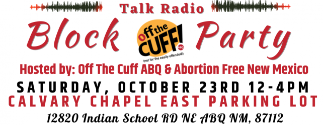 More Candidates Sign Pro-Life Pledge In Time For Off The Cuff ABQ Block Party